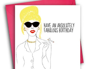 Absolutely Fabulous Birthday Card/ Patsy Stone/ Birthday