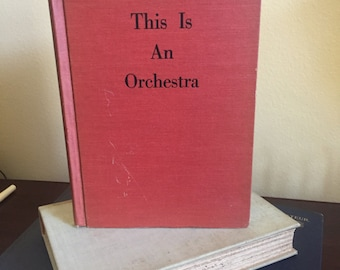 This Is An Orchestra by Elsa Z. Posell