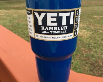 Yeti 30oz Powder Painted Tumbler with Lid-Mirror Blue (Royal Blue) or Pick your Color! Ready to Ship TODAY!