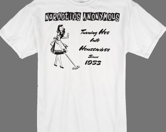 """NA Narcotics Anonymous Recovery T-shirt """"Turning Ho's Into Housewives Since 1953"""""""