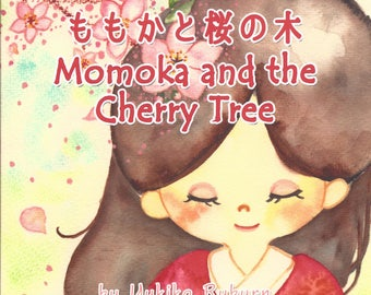 Momoka and the Cherry Tree--Japanese English Bilingual childrens book   Japanese folktale