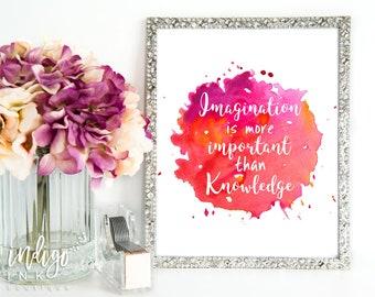 Imagination is more Important than Knowledge   Albert Einstein   Einstein Quote   Inspirational Art   Home Decor Print   Knowledge Quote