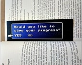 "Final Fantasy Bookmark ""Would You Like To Save Your Progress?"" - High Quality Bookmark - Double Sided - Inspired by the Final Fantasy series"