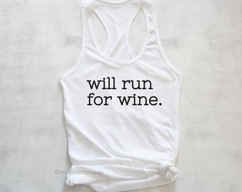 Will run for wine tank top, running for wine tank top, I love wine tank top shirt, exercise wine shirt, funny exercise tank