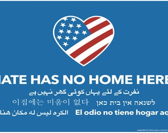 Hate Has No Home Here Sign
