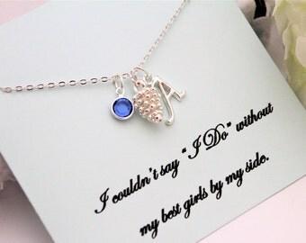 BRIDESMAID PROPOSAL Bridesmaid Necklace Will you be My Bridesmaid Personalize Birthstone Necklace Pinecone Necklace Initial Bridesmaids Gift
