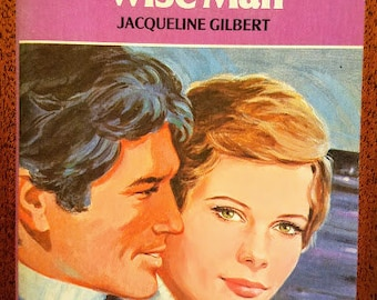 Vintage Harlequin Romance #2102 Every Wise Man by Jacqueline Gilbert