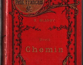 Droit Chemin Bibliotheque du Petit Francais - S. Blandy - Gil-Baer - 1894 - Vintage Book