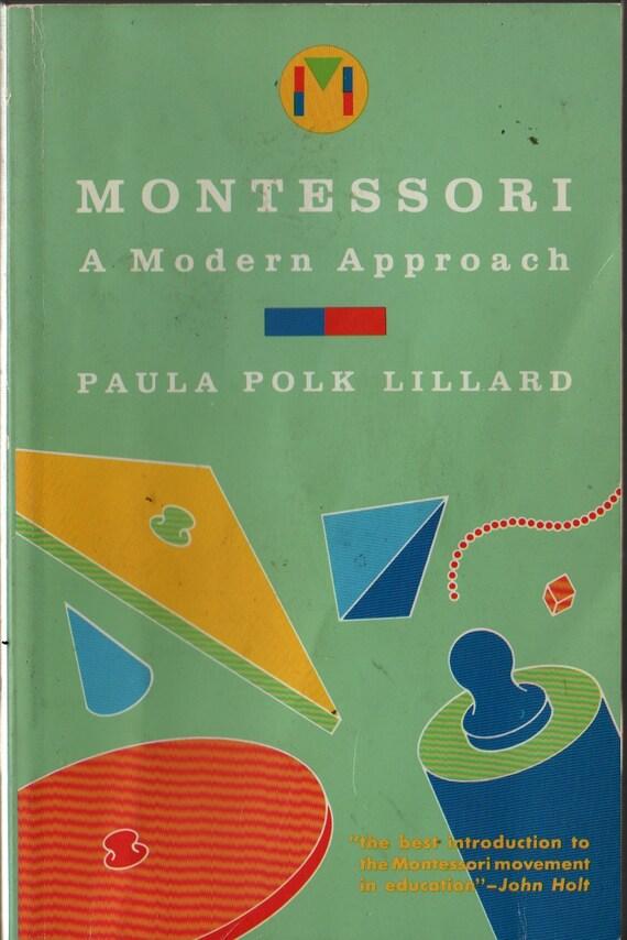 Montessori a Modern Approach - Paula Polk Lillard - 1974 - Vintage Book