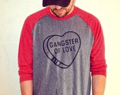 Gangster of Love VALENTINES DAY Red and Grey Raglan style TShirt / Steve Miller Band / Heart Candy / Funny VDay Shirt / Mens / Womans Tee