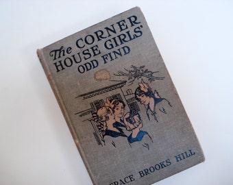 The Corner House Girls' Odd Find - 1916 - chapter book - Grace Brooks Hill