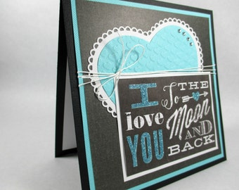 To the moon and back, I love you cards, friendship card, best friends, greeting cards, cards for daughter, cards for best friend