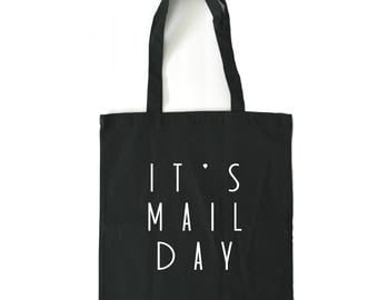 Mail Day Tote Bag - Its Mailing Day - Makers - Etsy Sellers - Crafters - Mail Bag - Shipping Bag - Boss Lady Tote - Tote Bag