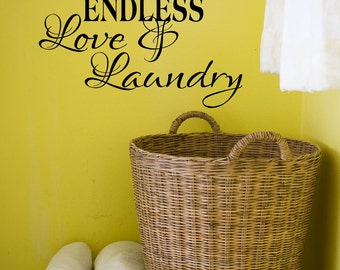 This Home Has Endless Love & Laundry Vinyl Decal - Laundry Room Decor - Laundry Room - Home Decor - Wall Vinyl - Wall Words