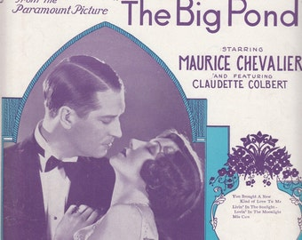 You Brought a New Kind of Love to Me 1930 Sheet Music from Paramount Movie The Big Pond with Maurice Chevalier Claudette Colbert