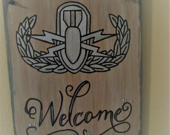 EOD Welcome with Basic EOD badge handpainted sign