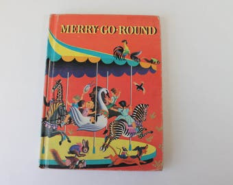 Vintage Children's Story Book Merry - Go - Round Illustrated Reader Stories & Poems HC No DJ Ex Library Book 1960