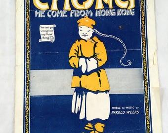 1919 Chong. He Come From Hong Kong. Vintage Sheet Music Harold Weeks. Oriental Boy Vintage. China Man. China Boy.