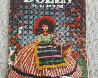 Dolls of the Americas, by J. & P. Coats, Crochet Pattern Book No. 284