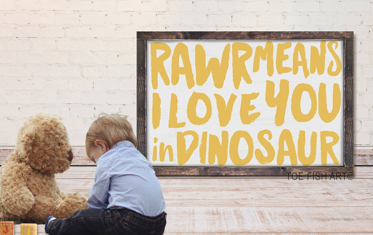 RAWR Means I Love You In Dinosaur Sign | Framed Wood Sign| Nursery ...