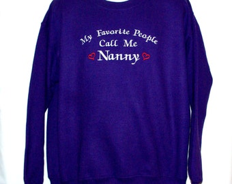 Nanny Sweatshirt, Custom Grandparent Gift, Personalized, Grandmama, MawMaw, Lala, Moo, GamGam, Mia, Amma, Buddie, No Shipping Fee, AGFT 895