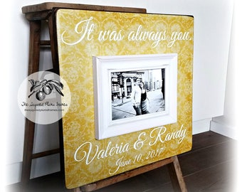 Personalized Wedding Gift, Anniversary Gift, Wedding Frame, Wedding Sign, It Was Always You, Song,  16x16 The Sugared Plums Frames