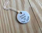 "SALE- Great Aunt Necklace- ""Great Aunt est. 2016"" - only 1 available"