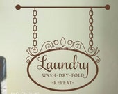 Laundry Wall Decal Laundry Room Decor Wash Dry Fold Repeat Laundry Saying Decal Laundry Room Decal Laundry Room Sign Vinyl Wall Lettering