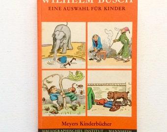 Wilhelm Busch: Eine Auswahl für Kinder. 1967 reprint of 19th-century German cartoons