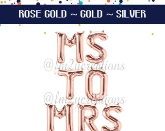 MS to MRS Balloons   Ms to Mrs Rose Gold Letter Balloons  Ms to Mrs Bachelorette Party Letter Balloons Banner   Miss to Mrs Bridal Shower