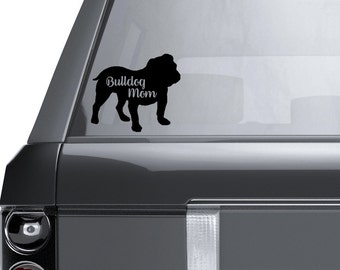 Bulldog Mom Vinyl Decal Sticker - Laptop Sticker - Car Sticker - Window Decal - Bully Mom
