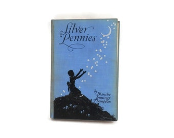 1940 Silver Pennies Childrens Poetry Book Silhouette Illustrations by Winifred Broomhall