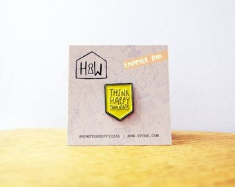 Think Happy Thoughts Enamel Pin: positive, inspiring gift badge for BFF, new job, depression. Pastel yellow shield brooch with gift wrapping
