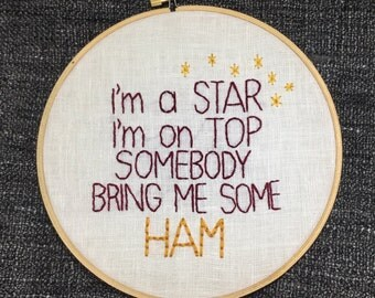 Somebody Bring Me Some HAM Hand-Embroidered Wall Decor
