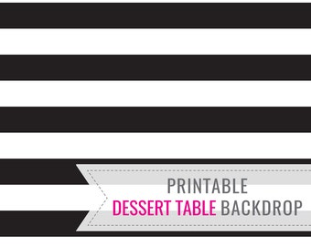 Black And White Stripe Printable BACKDROP ONLY - Birthday Backdrop - Dessert Table Backdrop - Party Decorations - Instant Download