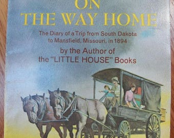 Vintage Laura Ingalls Wilder~ON the WAY HOME ~1976 First Trophy Edition Paperback~ Little House Books