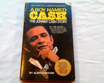 "Vintage 70's Music Paperback, ""A Boy Named Cash: The Johnny Cash Story"" by Albert Govoni, 1970. Includes Three Page Pin-up."