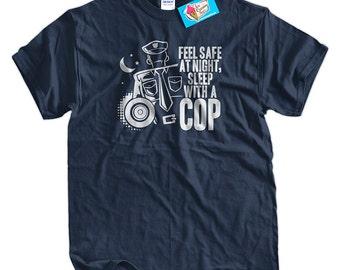 Funny Cop T-Shirt Feel Safe At Night Sleep With A Cop T-Shirt Funny Police Officer T-Shirt Gifts For Husbands Boyfriends Funny Mens T-Shirt