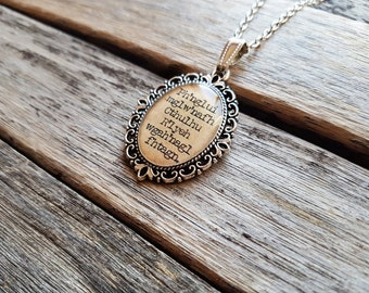Ph'nglui mglw'nafh Cthulhu R'lyeh wgah'nagl  fhtagn - Howard Phillips Lovecraft Quote - Lovecraft Necklace - Literature-The Call of Cthulhu