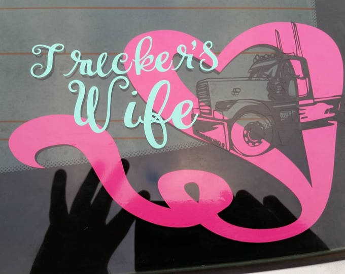 Trucker's Wife Three Color Layered Heart Truck Driver Love Vinyl Decal FREE SHIPPING