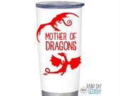 Mother of Dragons Vinyl Decal - Travel Mug Decal, dragon mom, mom gift, nerdy mom gift, geeky mom gift, gift for her, gifts under 10
