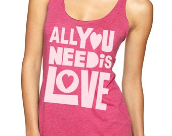 All You Need Is Love Valentine Shirts Tank Top T Shirt - Size S M L XL