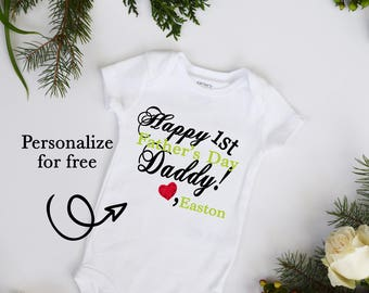 Happy First Father's Day With CUSTOMIZE NAME and Font Color Bodysuit Personalize new baby new daddy bodysuit