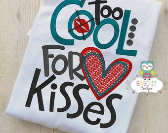 Too Cool for Kisses Valentine Shirt or Bodysuit, Valentine Shirt, Valentines Day Shirt, Valentines Day Outfit, Boy Valentine