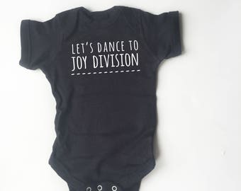 Let's Dance To Joy Division baby shirt