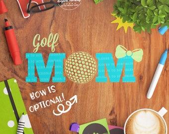 Golf Mom svg, Golf Shirt svg, Golf Cut Files, Golf Love svg, Golf svg, Cut Files for Silhouette for Cricut