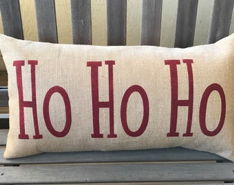 Ho Ho Ho Burlap Pillow - Christmas Pillow - Winter Decor