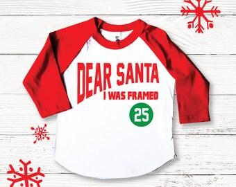 Dear Santa I was framed, Boys Christmas shirt, Holiday boys Shirt, Christmas boys shirt, Funny Christmas shirt, Humor Christmas Shirt