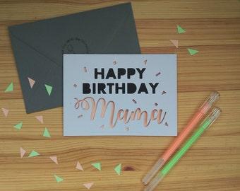 Papercut Happy Birthday Mama Card