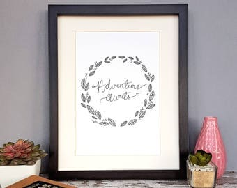 Adventure Awaits | Hand-lettered Print | Home Decor | Bon Voyage | Moving | Gift | Instant Download